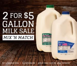 milk sale 2 gallons for $5 at participating locations